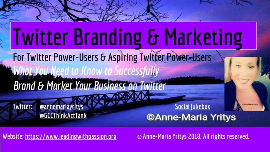 Twitter Branding & Marketing 2018